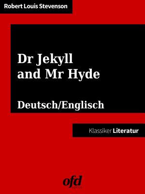 Der seltsame Fall des Dr  Jekyll und Mr  Hyde   Strange Case of Dr Jekyll and Mr Hyde PDF