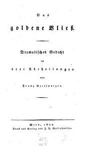 Das goldene Vließ: Dramat. Gedicht in drey Abtheilungen
