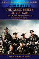The Green Berets of Vietnam   The U S  Army Special Forces 61 71   The Illustrated Edition PDF