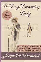 The Day-Dreaming Lady: A Regency Romance