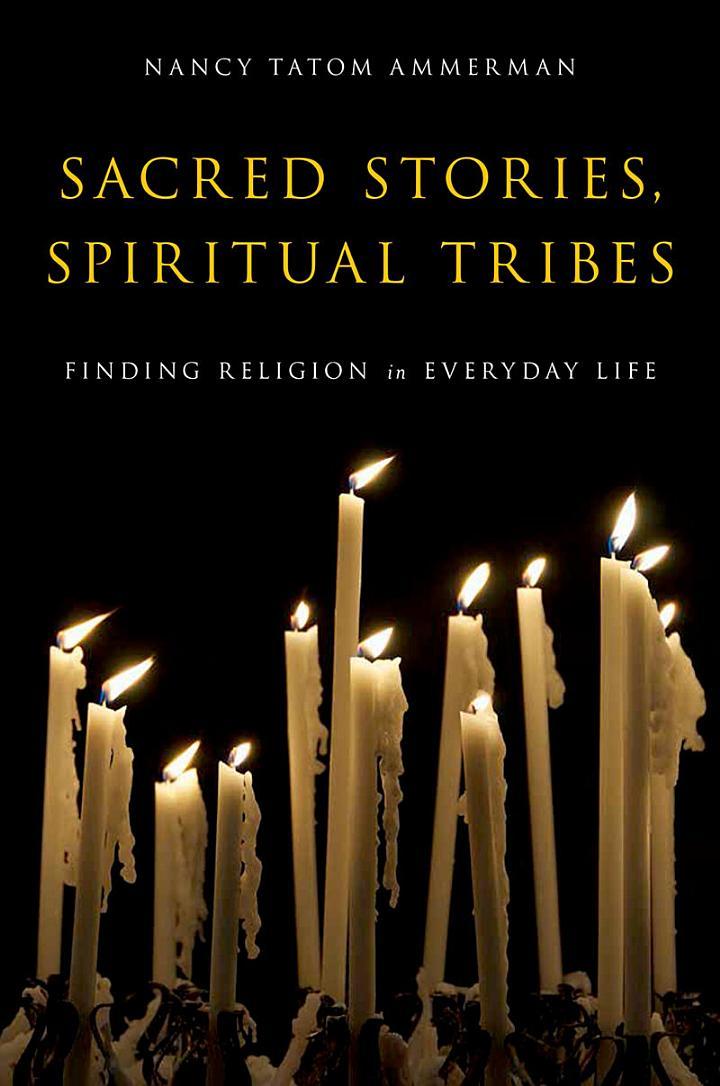 Sacred Stories, Spiritual Tribes