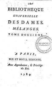 Bibliothèque universelle des dames. Mélanges. Tome premier [-quinzieme]: Volume12