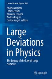 Large Deviations in Physics: The Legacy of the Law of Large Numbers