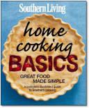 Download Southern Living Home Cooking Basics Book