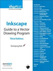 Inkscape: Guide to a Vector Drawing Program (Digital Short Cut), Edition 3