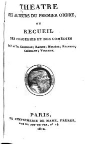 Théatre des auteurs du premier ordre: Chefs-d'oeuvre dramatiques de Voltaire