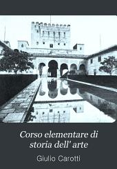 Corso elementare di storia dell' arte: Volume 2