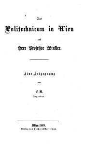 Das Politechnicum in Wien und Herr Prof  Winkler  Eine Entgegnung von F  K  PDF
