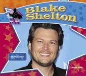 Blake Shelton:: Country Music Star