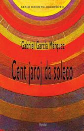 Cent jaroj da soleco (Romantraduko al Esperanto)