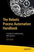 The Robotic Process Automation Handbook PDF