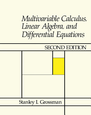 Multivariable Calculus  Linear Algebra  and Differential Equations