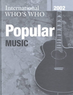 The International Who s Who in Popular Music 2002 PDF