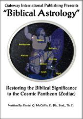 Biblical Astrology: A Biblical Correlation to the Cosmic Stories