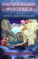 The Seven Great Mysteries of the Mystic Brotherhoods PDF