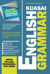 Kuasai English Grammar: Untuk Pelajar, Mahasiswa dan Umum