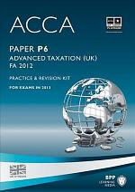 ACCA Paper P6 Advanced Taxation FA2012 Practice and revision kit