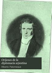 Oríjenes de la diplomacia arjentina: misión Aguirre á Norte América, Volumen 1