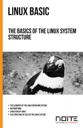 The basics of the Linux system structure: Linux Basic. AL1-002