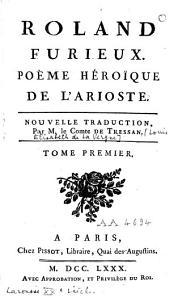 Roland furieux: poème héroïque[...], Volume1
