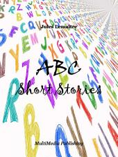 ABC Short Stories: Children Book