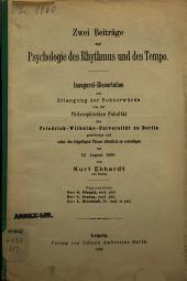 Zwei Beiträge zur Psychologie des Rhythmus und des Tempo
