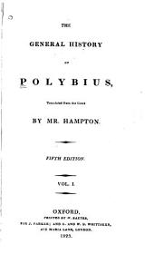 The General History of Polybius: Volume 1
