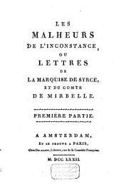 Les malheurs de l'inconstance: ou Lettres de la marquise de Syrcé, et du comte de Mirbelle ..., Volume2