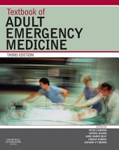 Textbook of Adult Emergency Medicine E-Book: Edition 3