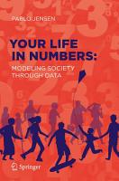 Your Life in Numbers  Modeling Society Through Data PDF