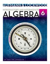 Introductory and Intermediate Algebra: An Applied Approach: Edition 6