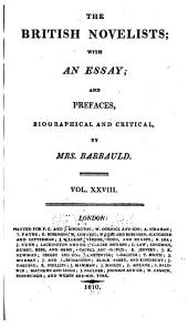 The British Novelists: With an Essay, and Prefaces, Biographical and Critical by Mrs. Barbauld, Volume 28