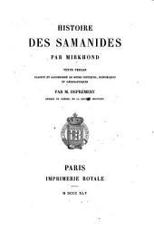 Histoire Des Samanides Par Mirkhond Texte Persan Traduit Et Accompagné De Notes Critiques, Historiques Et Géographiques Par M. Defrémery