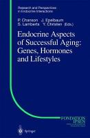 Endocrine Aspects of Successful Aging  Genes  Hormones and Lifestyles PDF
