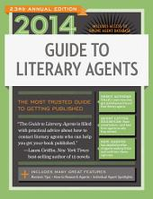 2014 Guide to Literary Agents: Edition 23
