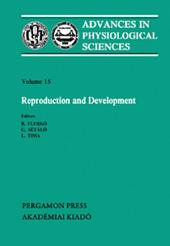 Reproduction and Development: Proceedings of the 28th International Congress of Physiological Sciences, Budapest, 1980