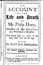 An account of the life and death of Ph. Henry ...