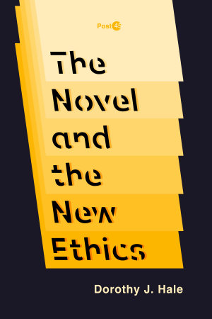 The Novel and the New Ethics PDF