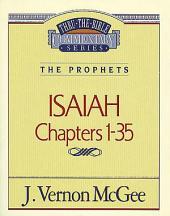 Isaiah I: The Prophets (Isaiah 1-35)