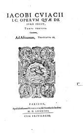 Opera, quae de jure fecit: Volume 3