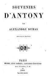 Souvenirs d'Antony. Nouvelle edition
