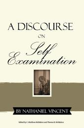 A Discourse on Self-Examination