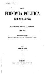 Della economia politica del medio evo, del cavaliere Luigi Cibrario ...