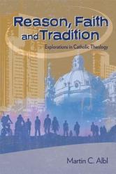 Reason  Faith  and Tradition PDF