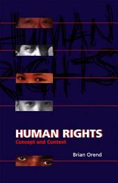 Human Rights: Concept and Context