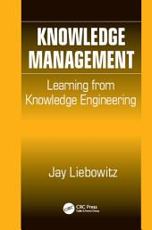 Knowledge Management: Learning from Knowledge Engineering