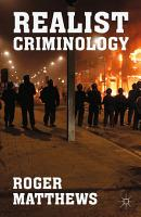 Realist Criminology PDF