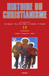 Anamnèsis (origines, perspectives, index): Histoire du christianisme