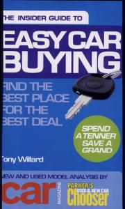Insider Guide to Easy Car Buying  Spend a Tenner Save a Grand PDF