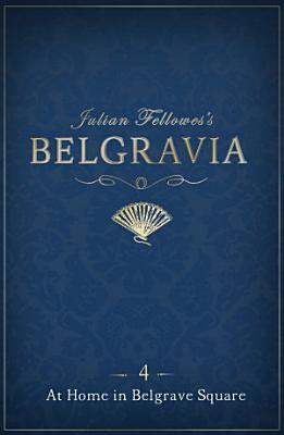 Julian Fellowes's Belgravia Episode 4